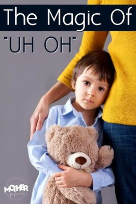 """The magical parenting phrase """"uh oh"""" that helps toddlers and preschoolers"""