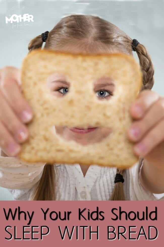 Why your kids should sleep with bread tonight