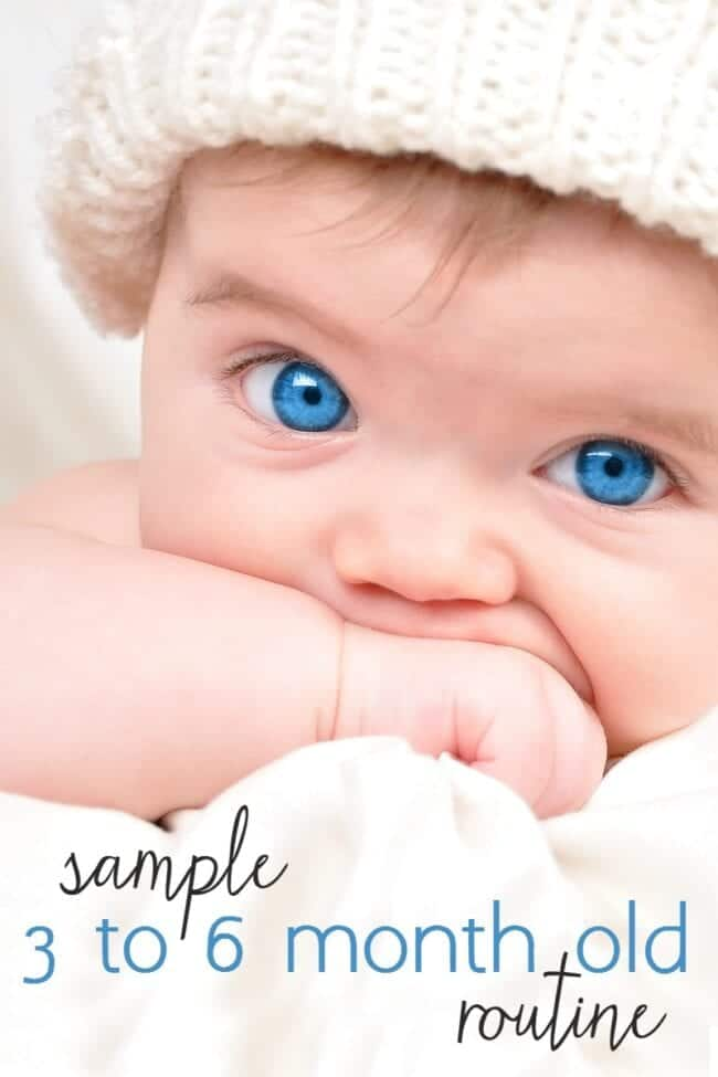 a sample routine and schedule for babies 3 to 6 months of age, good for babies 3 months, 4 months, 5 months, and 6 months