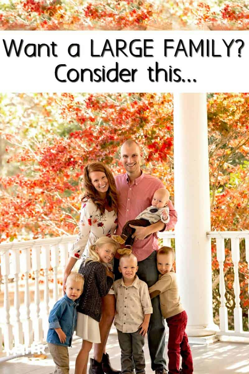 e8c6b921 Want a Big Family? Consider These Things First...