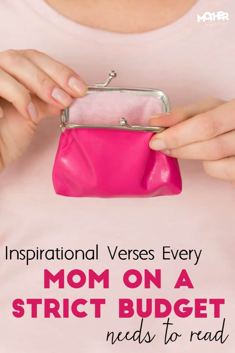 inspirational scriptures and bible verses moms on tight budget need to read