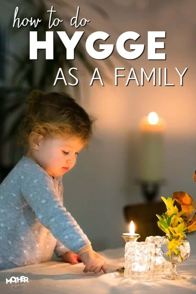 11 ways to do hygge as a family