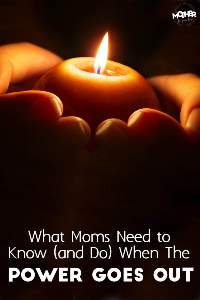 what to do when the power goes out, for moms