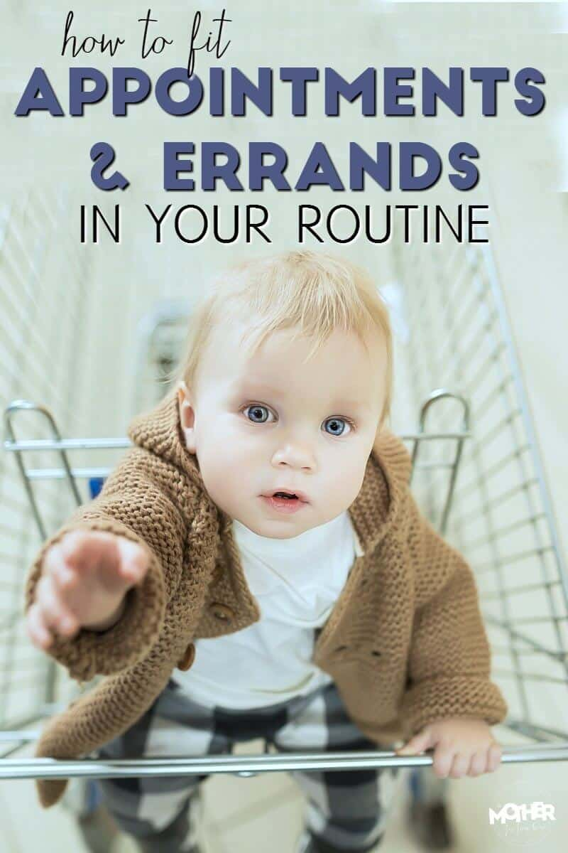 how to fit appointments and errands in your routine with babies without overtiring them.