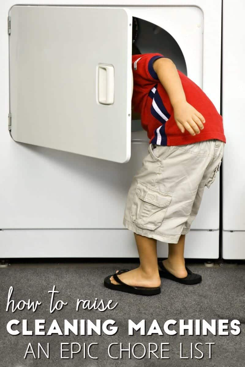 Looking for a household chore list? Here's one that'll help you raise little cleaning machines!