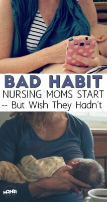 During those early weeks of nursing many moms develop this bad habit they later find hard to kick. Here's how you can do it.