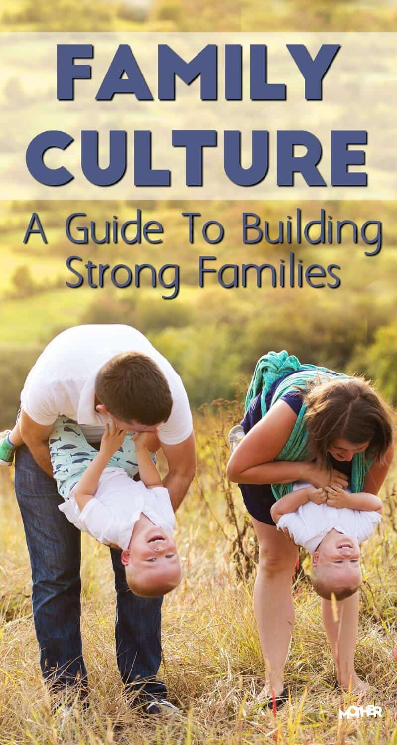 If you want a strong family your kids will look back on this is key: your family culture. It's your rituals, your traditions, and everything in between.