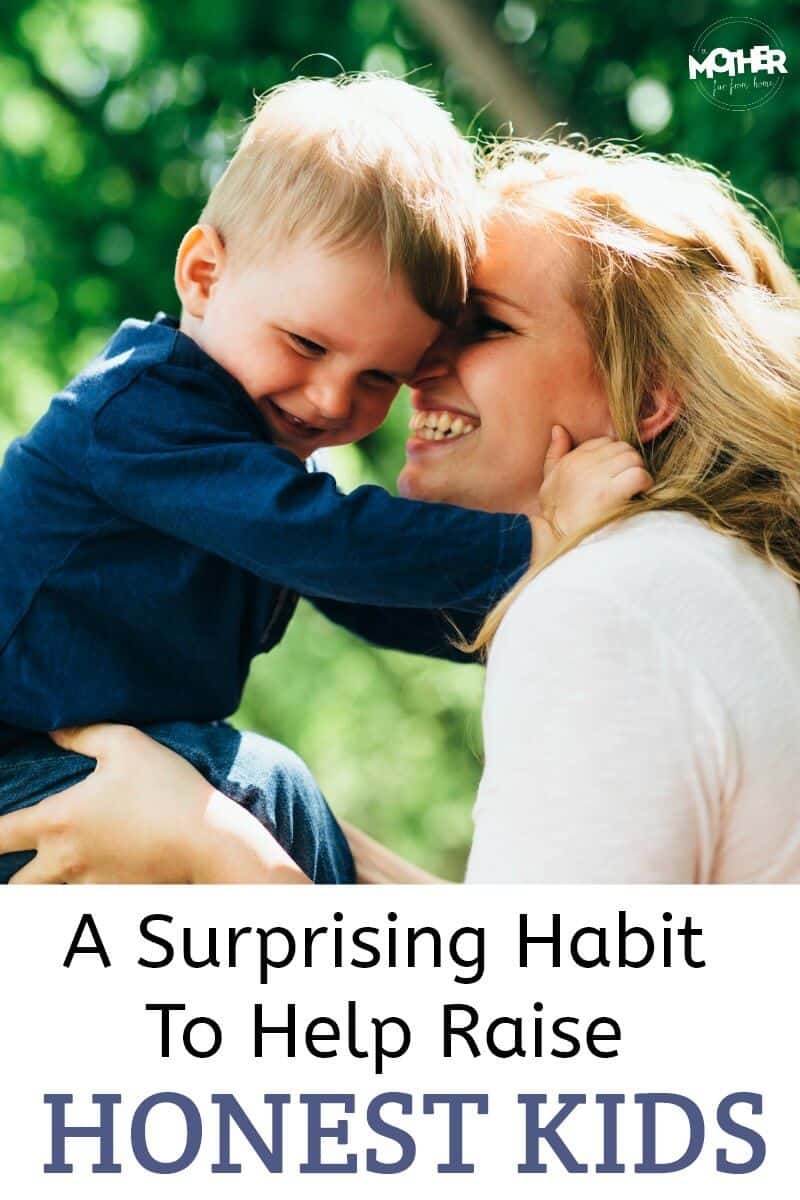 Want to raise honest kids who value truthfulness and integrity? Here's a habit moms struggle with that - when mastered - will help make truthfulness a character quality at home.