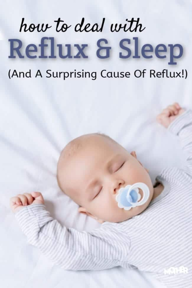Baby Reflux: A Surprising Cause (And How To Help Baby Sleep)