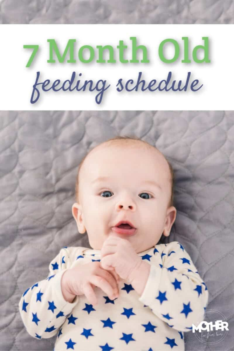 Here's a 7 month old feeding schedule (and napping schedule) that'll help your little one have content days and sleepy nights.